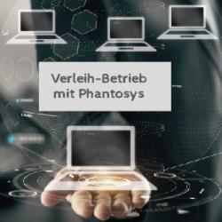 Verleihbetrieb mit Phantosys1[734]